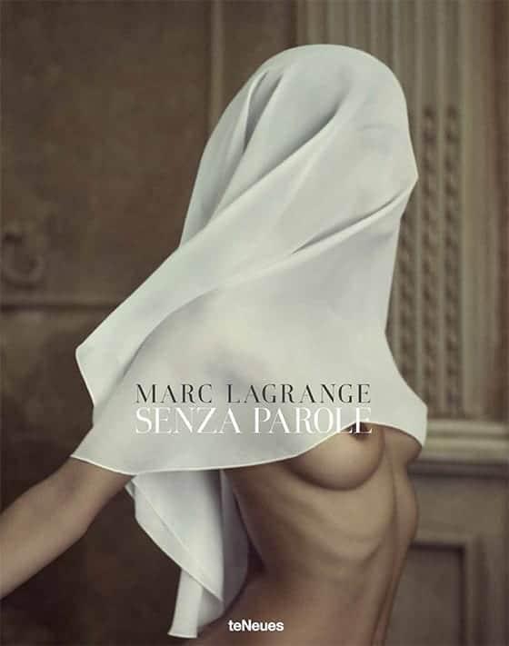 Livre_Senza_Parole_Marc_Lagrange_editions_TeNeues