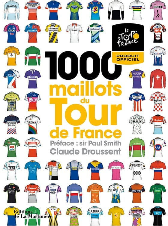 1000_maillots_du_tour_de_France_Editions_la_Martiniere