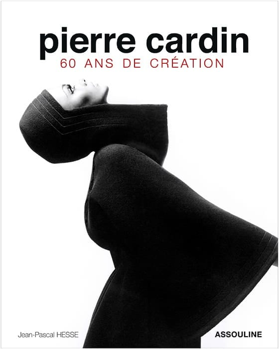 PIERRE_CARDIN_60_ans de creation_Assouline