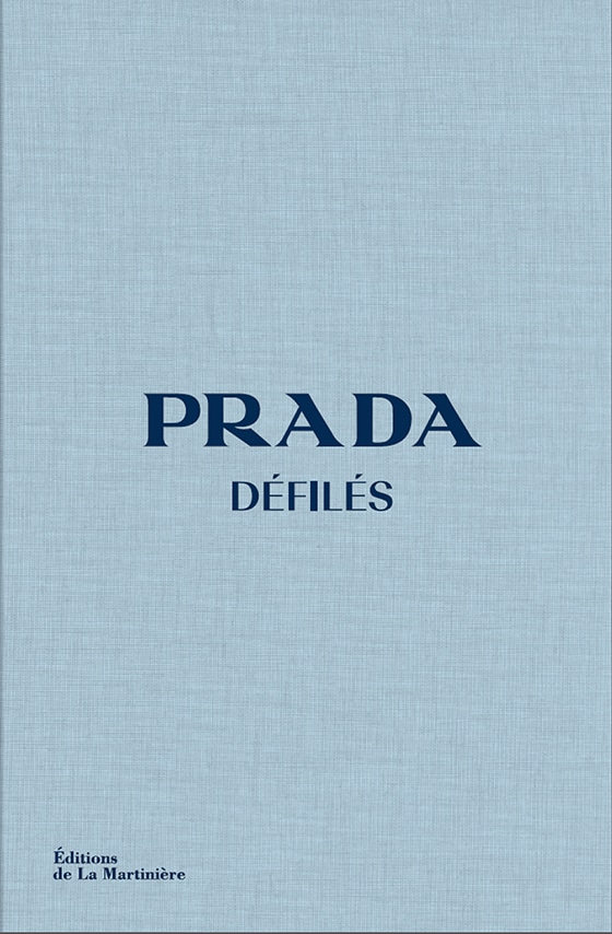 Prada_Defiles_La_Martiniere_Editions