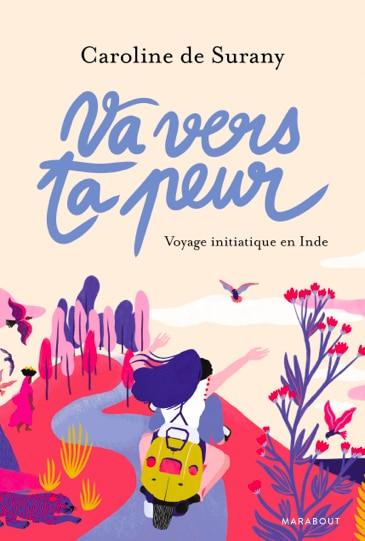 Va_Vers_ta_Peur_Caroline de Surany_Marabout-Editions copie