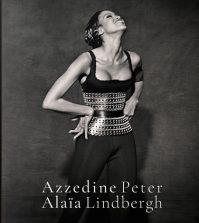 Livre_Peter-Lindberg_Azzedine_Alaia_Taschen_Editions