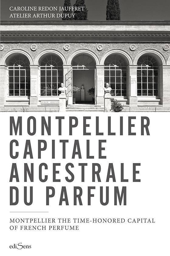 Montpellier capitale du parfum-couverture