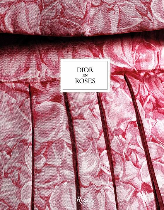 DIOR_EN_ROSES_editions_Rizzoli